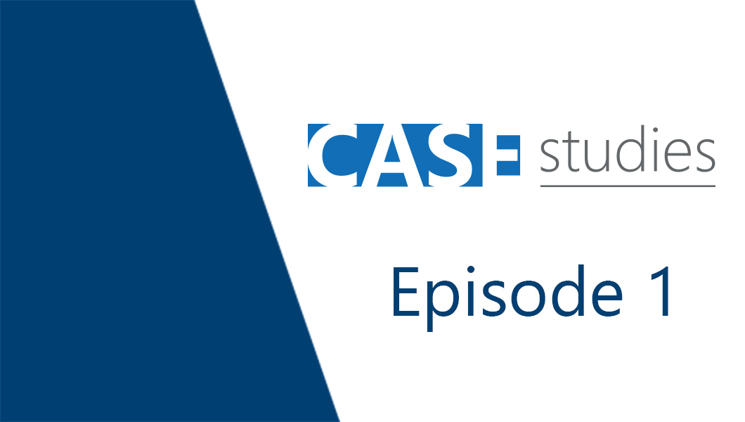 CASE Studies: Ep1 - CASE in 2020